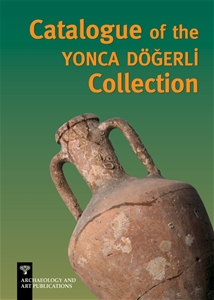 Catalogue of the Yonca Döğerli Collection