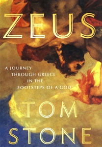 Zeus: A Journey Through Greece in the Footsteps of a God