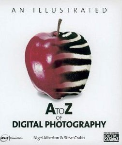 An Illustrated A to Z of Digital Photography