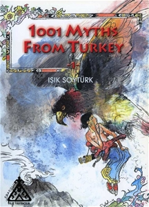 1001 Myths From Turkey 1