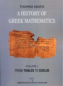 A History Of Greek Mathematics Volume 1 From Thales To Euclid-Tıpkı Basım
