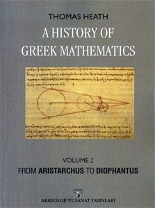 A History Of Greek Mathematics Volume 2 From Aristarchus To Diophantus-Tıpkı Basım