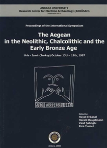 The Aegean in The Neolithic, Chalcolithic and Early Bronze Age