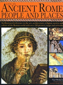 Life in Ancient Rome People and Places