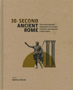 Ancient Rome 30 Second