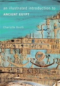 An Illustrated Introduction to Ancient Egypt