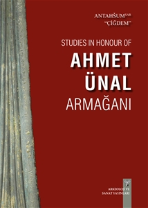 Studies in Honour of Ahmet Ünal Armağanı