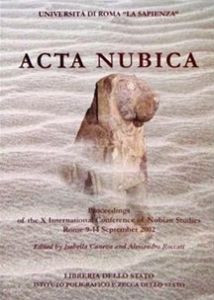 Acta Nubica: Proceedings of the X International Conference of Nubian Studies