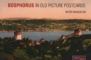 Bosphorus In Old Picture Postcards
