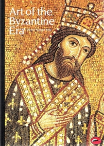 Art of the Byzantine Era (World Of Art )