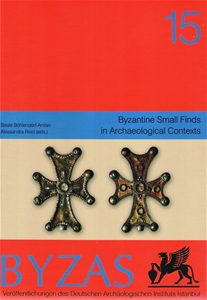 BYZAS 15 - Byzantine Small Finds in Archaeological Contexts