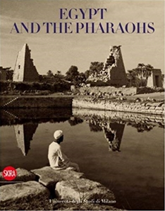Egypt and the Pharaohs: In the Archives and Libraries of the Università degli Studi