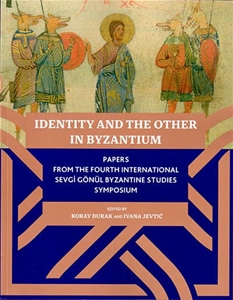 Identitiy and the Other in Byzantium