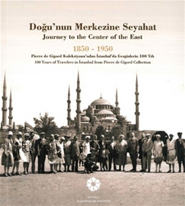 Doğu'nun Merkezine Seyahat / Journey to the Center of the East
