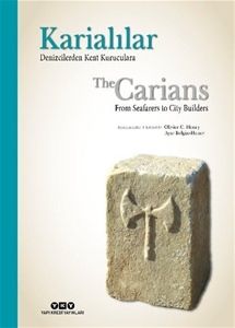 Karialılar - Denizcilerden Kent Kuruculara / The Carians From Seaferars to City Builders