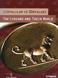 Lidyalılar ve Dünyaları - The Lydians and Their World