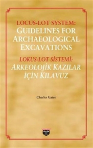 Locus - Loy System: Guidelines for Archaeological Excavations