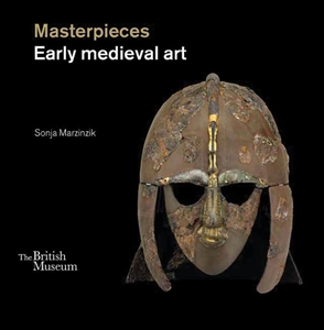 Masterpieces Early Medieval Art