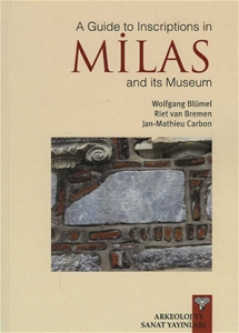 A Guide to Inscription in MİLAS and its Museum