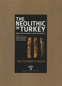 The Neolithic in Turkey - The Euphrates Basin / Volume 2 - Paperback -
