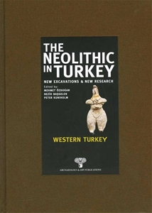 The Neolithic in Turkey - Western Turkey / Volume 4