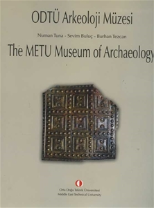 Odtü Arkeoloji Müzesi - The Metu Museum of Archaeology