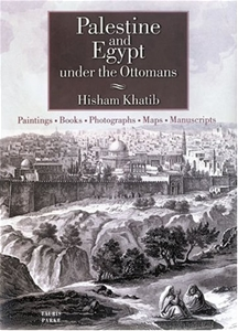 Palestine and Egypt under the Ottomans