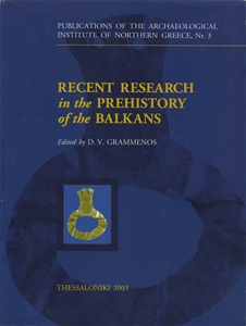Recent Research in the Trehistory of the Balkans