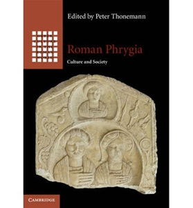 Roman Phrygia: Culture and Society