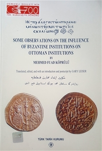 Some Observations On The Influence Of Byzantine Institutions On Ottoman Institutions