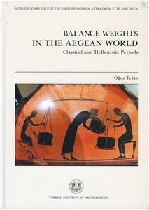Balance Weights in the Aegean World - Classical and Hellenistic Periods