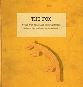 THE FOX - A Tale from Neolithic Shkārat Msaied