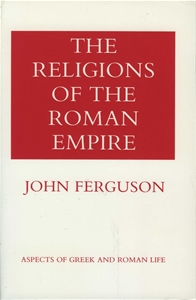 The Religions of the Roman Empire