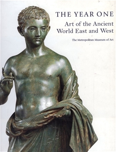 The Year One Art of the Ancient World East ant West
