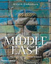 The Middle East - The Cradle of Civilization Revealed