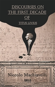 Discourses The First Decade Of Titus Livius