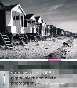 Step-by-Step Digital Black and White Photography