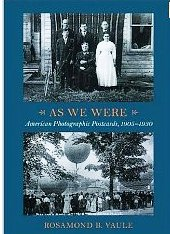 As We Were: American Photographic Postcards, 1905-1930