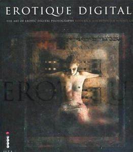 Erotique Digitale The Art Erotic Ditital Photography