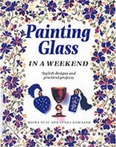 Painting Glass in a Weekend: Stylish Designs and Practical Projects
