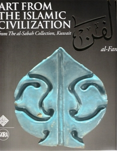 Art From The Islamic Civilization From The-al-Sabah Collection , Kuwait