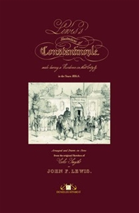 Lewis's Illustrations of Constantinople - Gravürlerle Lewis'in İstanbul'u