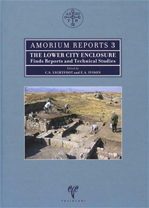 Amorium Reports 3 The Lower City Enclosure Finds Reports and Technical Studies