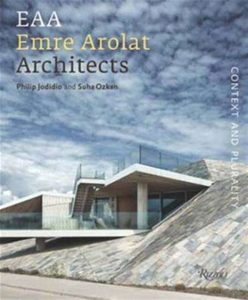 Emre Arolat Architects : Context and Plurality