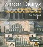 Sinan Diaryz: A Walking Tour of Mimar Sinan's Monuments