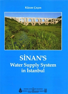 Sinan's Water Supply System in İstanbul
