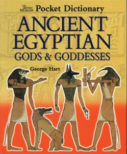 Ancient Egyptian Gods and Goddesses (Pocket Dictionaries)