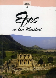 Efes ve İon Kentleri