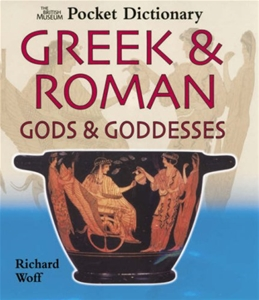 Greek & Roman Gods & Goddesses (Pocket Dictionaries)
