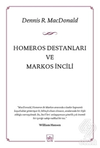 Homeros Destanları ve Markos İncili